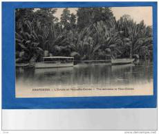 ARAPOKINA-NOUVELLE  GUINEE- Entrée En Nouvelle Guinée - Les Bateaux -+animée Années 1910- - Papua New Guinea