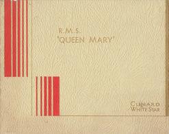 Brochure Publicitaire éditée Lors De L´inauguration En 1936 Du R.M.S. QUEEN MARY De La CUNARD WHITE STAR - Bateaux