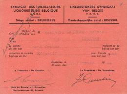 Carte De Membre 1944 SYNDICAT DES DISTILLATEURS LIQUORISTES DE BELGIQUE - LIKEURSTOKERS SYNDICAAT VAN BELGÏE - Cartes