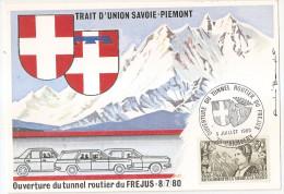 Savoie - 73 - Ouverture Du Tunnel Routier Du Frejus 8/7/1980 Trait D'union Avec Le Piemont - Andere Gemeenten