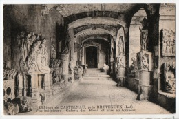 46 - CHÂTEAU DE CASTELNAU, PRÈS BRETENOUX . VUE INTÉRIEURE . GALERIE DES PREUX ET MISE AU TOMBEAU - Réf. N°7497 - - Bretenoux