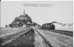 LE MONT SAINT MICHEL : Le Départ Du Train - Belle CPA Non Utilisée - Vers 1910 - Le Mont Saint Michel