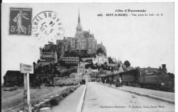 LE MONT SAINT MICHEL : Vue Prise Du Sud - Belle CPA Utilisée En 1914 - Train - Le Mont Saint Michel