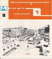 METRO DE BRUXELLES - BRUSSELSE METRO - HOUBA-BRUGMANN - Ligne - Lijn 1 (dépliant Bilingue N°48) - Unclassified
