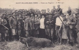 SAINT HILAIRE SUR YERRE  CHASSE AUX SANGLIERS 15 MAI 1911
