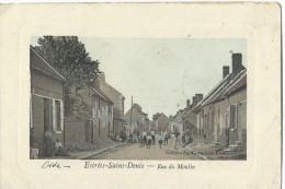 60- Estrées Saint Denis - Rue Du Moulin - RARE - Estrees Saint Denis