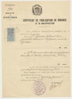 CASTRES MAIRIE CERTIFICAT DE PUBLICATION DE MARIAGE ET NON OPPOSITION TIMBRE FISCALE ET CACHET LE 14 JANVIER 1928 - Historische Dokumente