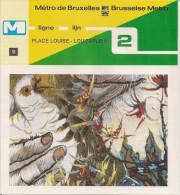 METRO DE BRUXELLES - BRUSSELSE METRO - PLACE LOUISE-LOUIZAPLEIN - Ligne - Lijn 2 (dépliant Bilingue N°51) - Unclassified