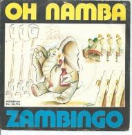 "45 Tours SP - ZAMBINO    - MOVIE 20775  "" OH NAMBA "" + 1  ( ESPAGNE ) - Autres - Musique Anglaise"