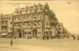 """CP De LA PANNE """" Digue , Hôtel Terlinck """" DE PANNE . - De Panne"""