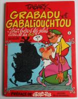 Grabadu & Gabaliouchtou  Par Tabary & Gotlib EO 1984 - Gotlib
