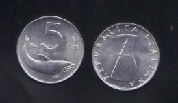 RedE - REPUBBLICA 1973 , 5 Lira Delfino Da Rotolino - 1946-… : Repubblica
