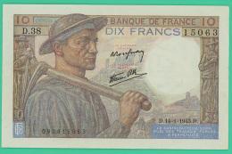 France -  10 Francs -   Mineur - N°.D.38 / 15063 - D.14=1=1943.D -  Sup - 1871-1952 Circulated During XXth