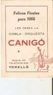 CALENDARIO DEL AÑO 1966 DE LA COBLA-ORQUESTA CANIGO (CALENDRIER-CALENDAR) MUSICA-MUSIC - Tamaño Pequeño : 1961-70