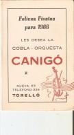 CALENDARIO DEL AÑO 1966 DE LA COBLA-ORQUESTA CANIGO (CALENDRIER-CALENDAR) MUSICA-MUSIC - Calendarios