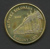 Czech Republic, Karlovy Vary, Mlynska Kolonada, Souvenir Jeton - Tokens & Medals