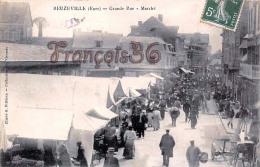 (27) Beuzeville - Grande Rue - Marché - Trés Animèe - Excellent état - 2 SCANS - France