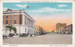 Alabama Tuscaloosa Broad Street Looking West Showing Post Office And First National Bank Building - Tuscaloosa