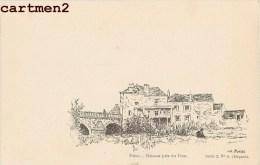 POISSY MAISON PRES DU PONT PAR L'ILLUSTRATEUR EDMOND BORIES 78 YVELINES 1900 - Poissy