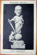 Cpa USA - WW1 - Woodrow WILSON - The Apostle, Statuette Par Guillaume Laplagne 1918 - Etats-Unis