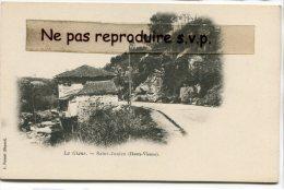 - ST-JUNIEN - ( Hte-Vienne ), La Glane, vieille maison, peu courante, pr�curseur, non �crite, TBE, scans.