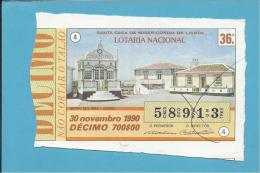LOTARIA NACIONAL - 36.ª ORD. - 30.11.1990 - AÇORES - IMPÉRIO DE S. BRÁS - Portugal - 2 Scans E Description - Billets De Loterie