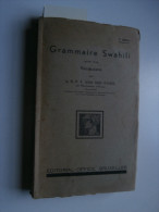 Félix Van Den Eynde ; Grammaire Swahili Suivie D'un Vocabulaire (1944) - Bücher, Zeitschriften, Comics