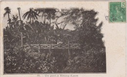 R :  Viêt  Nam : Un Pont  A  Khong  (  Laos)  1907 - Vietnam