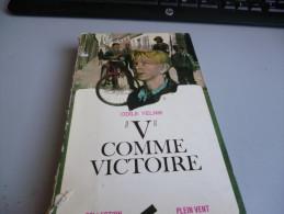 V COMME VICTOIRE DE ODILE YELNIK - 5. Guerres Mondiales
