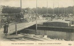 CPA PONT SUR LES PENICHES A COMPIEGNE GUERRE 14/18  SCANS RECTO VERSO - Oorlog 1914-18