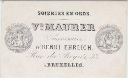 23356Mg Carte Porcelaine SOIERIES - Ve. MAURER Successeure D'HENRI EHRLICH - Rue Du Progrès, 33 Bruxelles - 9.4x5.7c - Visitekaartjes