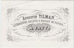 23376Mg Carte Porcelaine AUGUSTIN TILMAN - LITHOGRAPHE - RELIEUR - MAGASIN De PAPIER - A FAYT - 8.9x5.7c - Visitekaartjes
