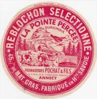 Etiquette Reblochon Pochat Annecy 74 Hte Savoie - Cheese