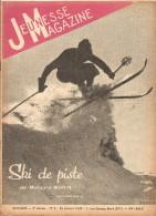 Jeunesse Magazine N°3 (3 ème Année) Du 15 Janvier 1939 Ski De Piste Par Michel Morin - Altre Riviste