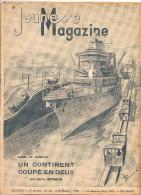 Jeunesse Magazine N°45 (2 ème Année) Du 6 Novembre 1938 Un Continent Coupé En Deux Anne Manson Couverture De Pellos - Altre Riviste