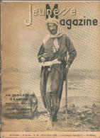 Jeunesse Magazine N°43 (2 ème Année) Du 23 Octobre 1938 Un Fondateur De L´empire Pierre De Brazza Par M. De CRISENOY - Altre Riviste