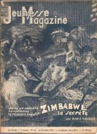 Jeunesse Magazine N°42 (2 ème Année) Du 16 Octobre 1938 ZIMBABWE La Secrète Par André Falcoz, Couverture De Alag - Magazines Et Périodiques