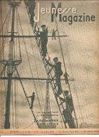 Jeunesse Magazine N°31 (2 ème Année) Du 31 Juillet  1938 Les Marins Parisiens, Un Reportage De R.Y. Creston - 1900 - 1949