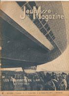 Jeunesse Magazine N°19 (2 ème Année) Du 8 Mai1938 Les Paquebots De L'air Par A. De Walle - 1900 - 1949