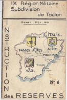 INSTRUCTION DES RESERVISTES-REVUE N°6 -IX REGION MILITAIRE SUBDIVISION DE TOULON -ANNEE 1950.51 - Libri, Riviste & Cataloghi