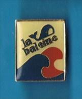 PIN´S //  . SEL DE TABLE  * LA BALEINE * - Food