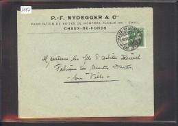 SUISSE - LETTRE HORLOGERIE - MONTRES  - P.F. NYDEGGER - LA CHAUX DE FONDS - Svizzera