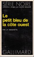 Serie Noire 1714 Manchette Le Petit Bleu De La Cote Ouest - Série Noire