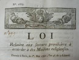 LOI RELATIVE AUX SECOURS PROVISOIRES A ACCORDER A DES MAISONS RELIGIEUSES 1792 - Documents Historiques