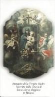 SANTINO  VERGINE MADRE VEN. NELLA CHIESA DI S.TA MARIA MAGGIORE IN MILAZZO - Santini