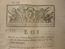 LOI RELATIVE AU CI DEVANT HOTEL DES INVALIDES CONSERVE SOUS LA DENOMINATION NATIONAL DES MILITAIRES INVALIDES - Historical Documents
