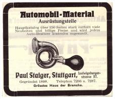 Original Werbung - 1912 - Paul Staiger In Stuttgart , Automobil - Material , Ersatzteile , Oldtimer !! - KFZ