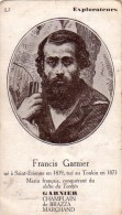 C 10529 - FRANCIS GARNIER - Explorateurs -  7 X 12 Cm - Histoire
