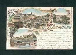 Luxembourg - Gruss Aus Luxemburg ( Chromo Lithographie M. Knopf ) - Luxemburg - Stadt