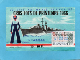 LOTERIE NATIONALE- 1 Billet -illustré  -bateau De Guerre-F A M M AC-°  TR  Gros Lot1966 - Non Classés